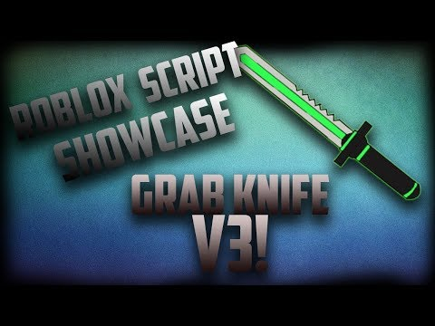 Videos Matching Roblox Script Showcase Grab Knife V3 Revolvy Roblox Script Showcase Grab Knife V3 Youtube