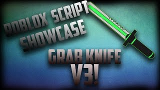 roblox script showcase: Grab Knife V3