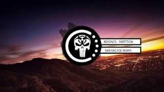 Beyoncé - Partition (Smearcase Trap Remix)