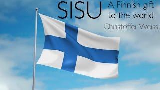 SISU - A Finnish gift to the world