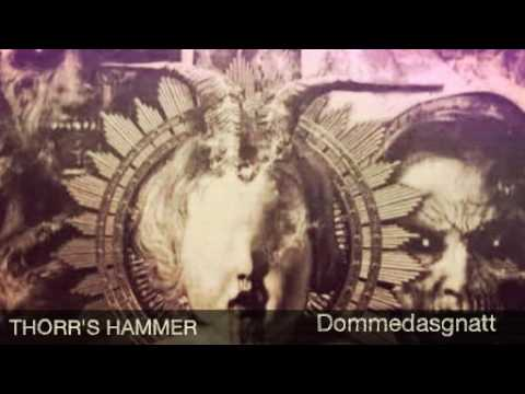 THORR'S HAMMER / Dommedasgnatt from YouTube · Duration:  8 minutes 9 seconds  · 41 views · uploaded on 4-9-2016 · uploaded by çąŗlơʂ M