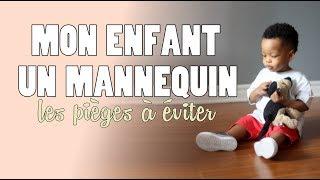 MON ENFANT, UN MANNEQUIN : 5 PIÈGES À ÉVITER // Lue Exina