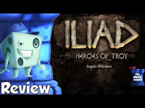 Iliad: Heroes of Troy Review  with Tom Vasel