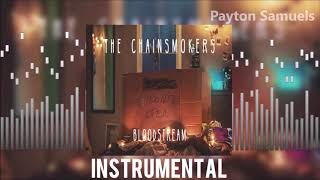 The Chainsmokers - Bloodstream   Instrumental