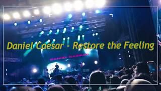Daniel Caesar - RESTORE THE FEELING (Live)