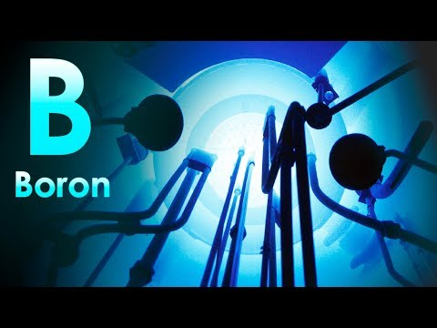 Boron - A METALLOID WHICH PROTECTS THE NUCLEAR REACTOR!