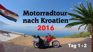 Motorbike trip to Croatia in 2016 | Day 1+2
