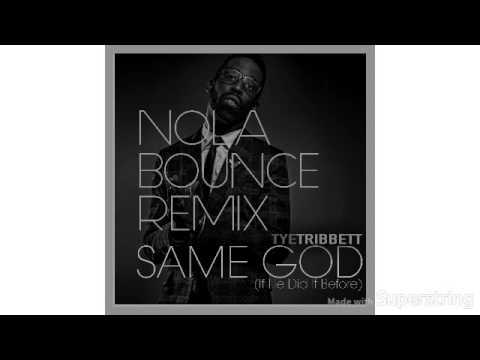 Tye Tribbett - Same God (NOLA Remix)