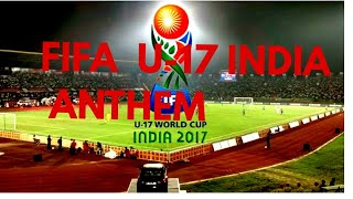Fifa U17 World Cup India 2017 | Anthem song | India vs Colombia 1 2 goals highlight fifau17