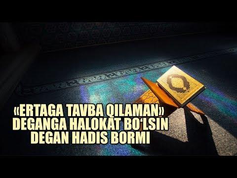 «Ertaga tavba qilaman» deganga halokat bo'lsin» degan hadisi bormi? | Shayx Sodiq Samarqandiy