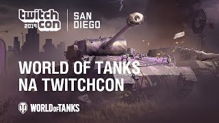 World of Tanks na TWITCHCON [WoT Polska]