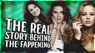 """The REAL Story Behind """"The Fappening"""""""