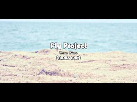 Клип Fly Project - Toca toca - Radio Edit