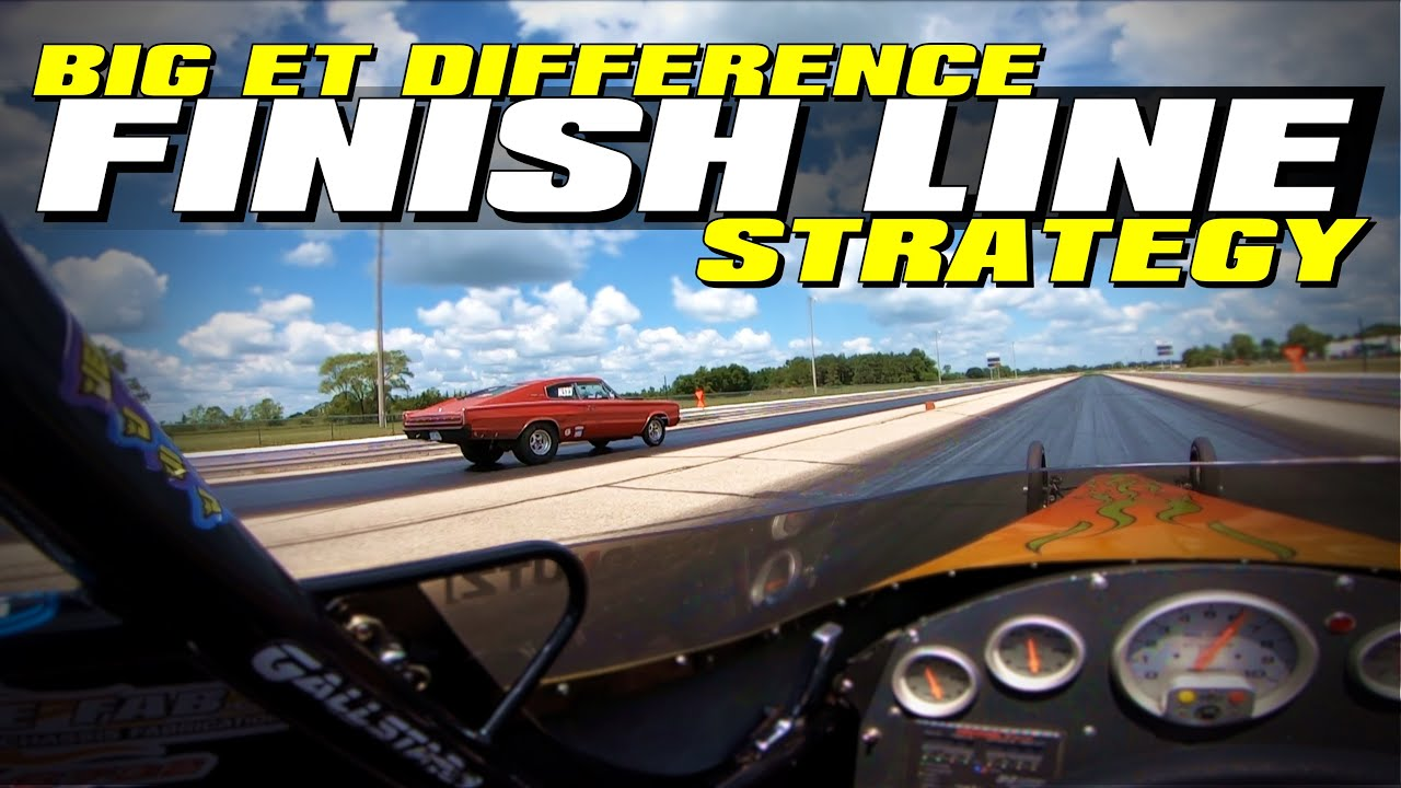 FINISH LINE DRIVING | Strategy for Big ET Differences Bracket Racing
