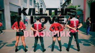 Kpop In Public Blackpink Kill This Love.mp3