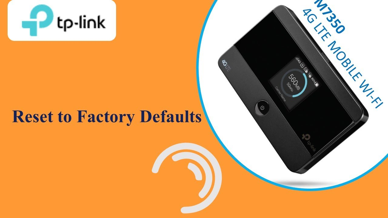 Tplink M7350 4g Lte Mobile Wi Fi Reset To Factory Defaults Youtube
