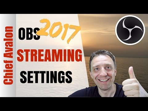 HOW TO LIVE STREAM WITH OBS? | BEST STREAMING SETTINGS 2017