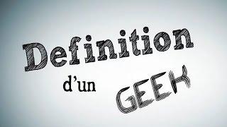 """Définition de """"Geek"""""""