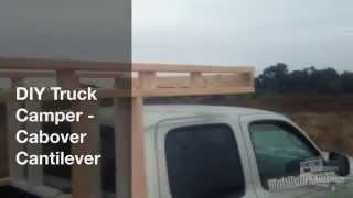 Diy Truck Camper -  How To Build A Cabover Cantilever
