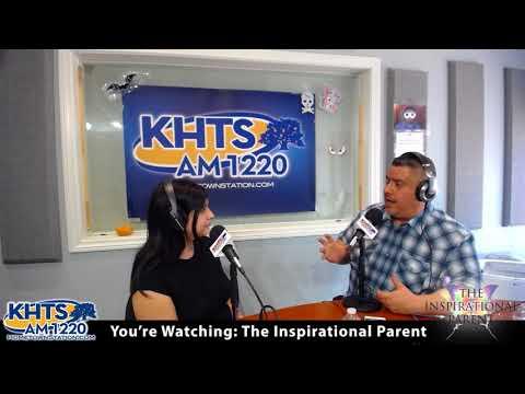 The Inspirational Parent - Oct 13, 2017 - KHTS - Santa Clarita