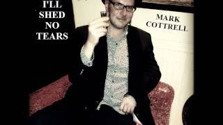 Mark Cottrell - I