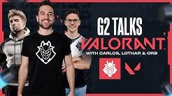VALORANT Pros Reveal It ALL   G2 Talks VALORANT