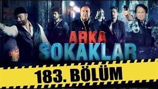 ARKA SOKAKLAR 183. BÖLÜM  FULL HD