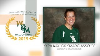 2019 W&M Athletics Hall of Fame - Kyra Kaylor Smargiasso '08 Women's Basketball