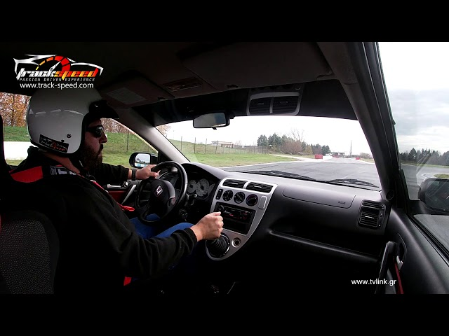 Honda civic Track-speed.com driven on Serres Circuit