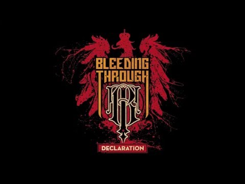 Bleeding Through - Declaration [Full Album]