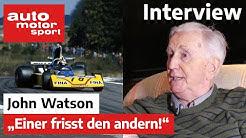Formel Schmidt Interview mit John Watson | auto motor und sport