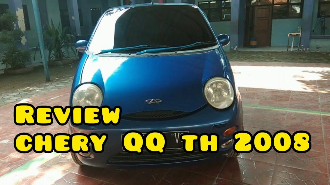 Review Chery Qq 2008 800 Cc Youtube