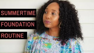 Summer time foundation routine 2018