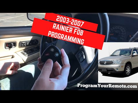 How To Program A Buick Rainier Remote Key Fob 2003 - 2007