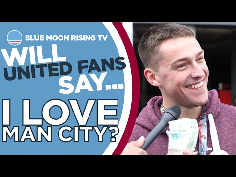 Will United Fans Say 'I Love Man City' for £5? | Manchester United vs Manchester City