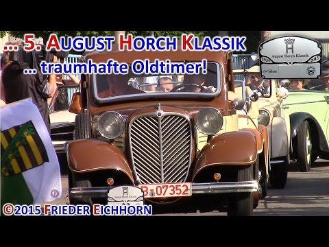 5. August Horch Klassik ... traumhafte Oldtimer, Teil 3 ...