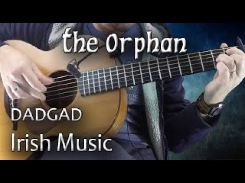 The Orphan - Irish Guitar - DADGAD Fingerstyle Double Jig