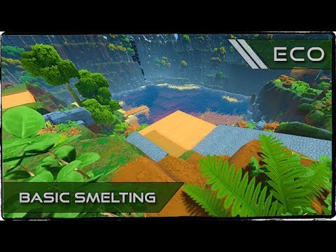 ECO - Smelting