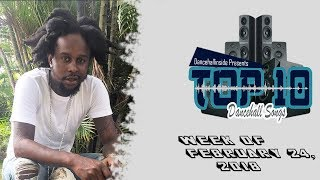 Top 10 New Dancehall Songs - Week of February 24, 2018