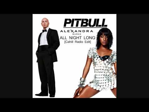 Alexandra Burke & Pitbull - All Night Long (Cahill Radio Edit) HD 2010 Download Lyrics