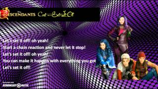 Descendants Cast - Set It Off (Lyrics Video)