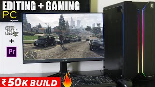 Rs.50,000 pc build | best for 4k editing + gaming in hindi 2020
