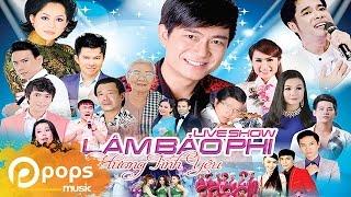 Liveshow Hương Tình Yêu Phần 1 - Lâm Bảo Phi [Official]