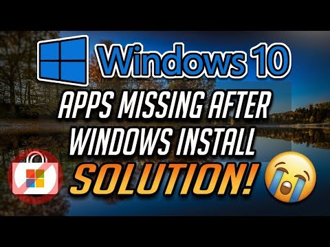 Fix Apps Missing After Installing Windows 10 - [2020]