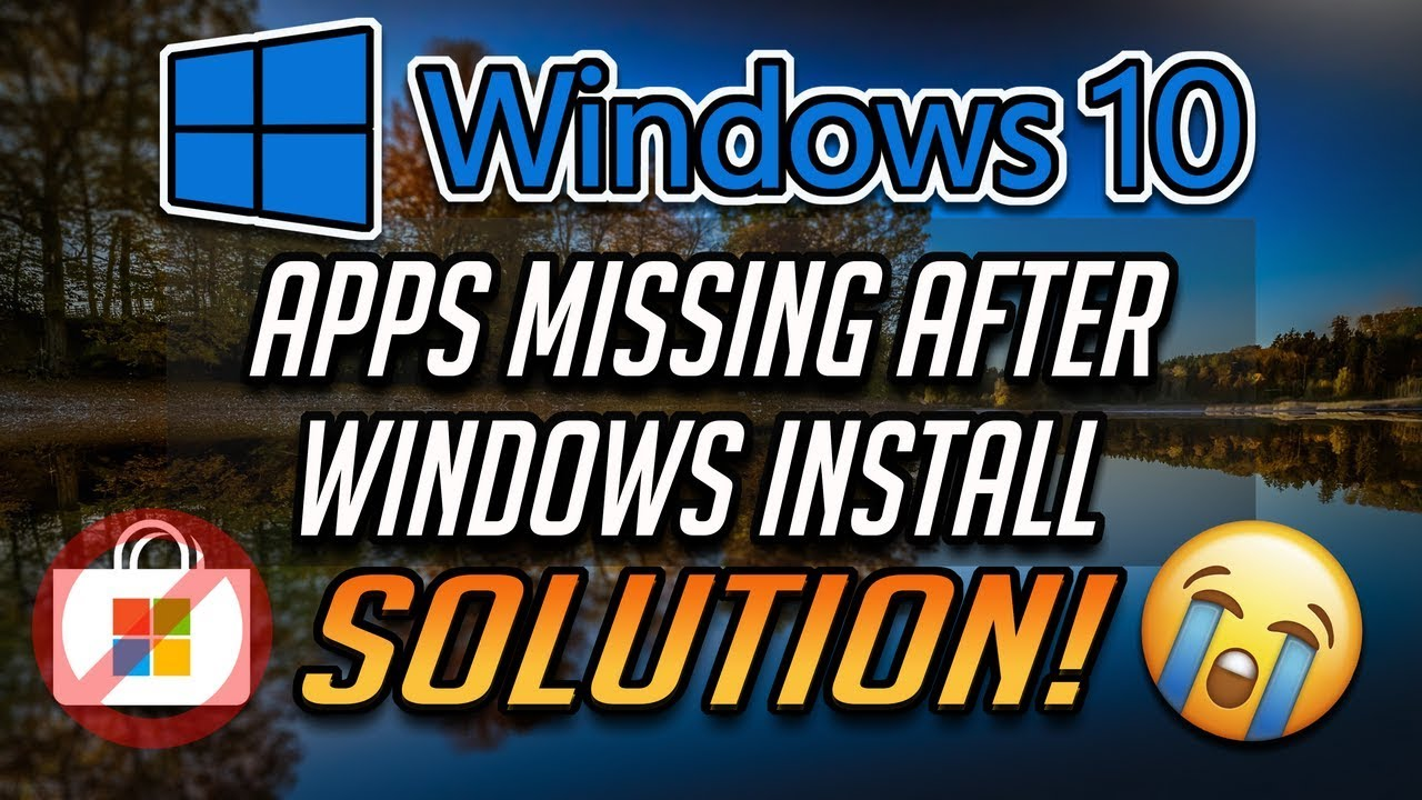 Fix Apps Missing After Installing Windows 10 - [2019]