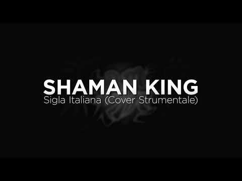 Shaman King ~ Sigla Italiana (Cover Strumentale)
