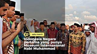 Museum Rasulullah SAW resmi dibangun di Ancol, Jakarta Utara