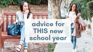 20 pieces of advice for THIS new school year | Back To School Advice