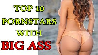 PORN STARS WITH BIG ASS