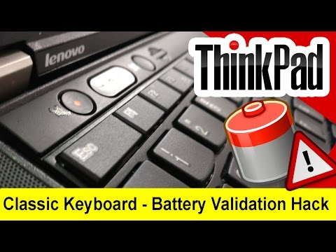 KEYBOARD Mod & BATT CHECK FIX - ThinkPad BIOS